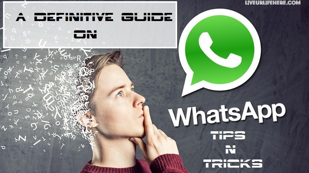 WhatsApp-Tips and Tricks