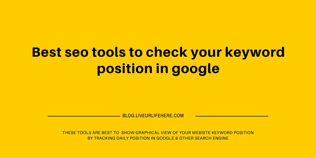 Best seo tools to check your keyword position in google (3)