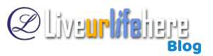 Liveurlifehere Blog